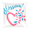 Blossom My Heart Square Pillow