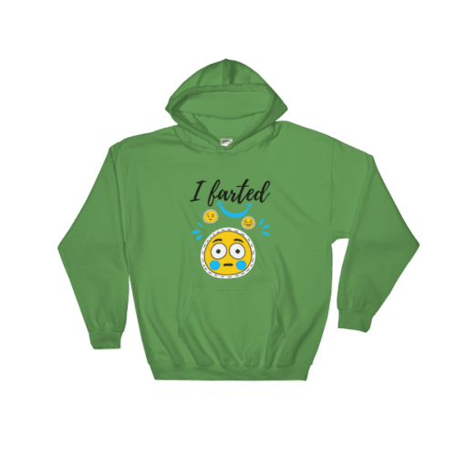 I farted funny Hooded Sweatshirt