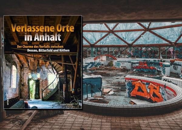 Buch Verlassene Orte in Sachsen Anhalt