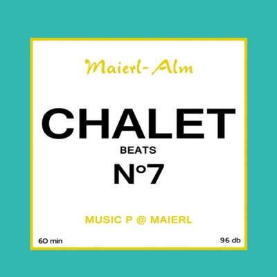 Chalet Beats No. 7 Cover by Music P