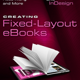 Cover: Creating Fixed-Layout eBooks by Pariah S. Burke