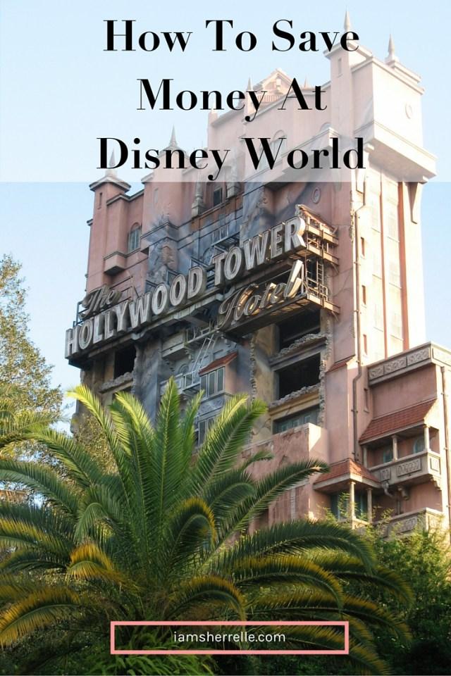 Tips on how to save money at Disney World.   travel - Sherrelle