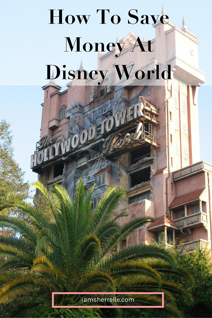 Tips on how to save money at Disney World. | travel - Sherrelle
