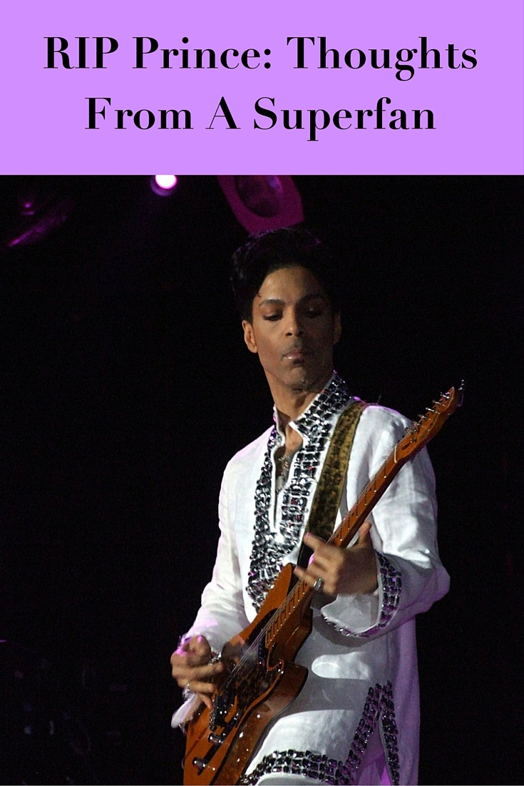 RIP Prince: Thoughts From A Superfan