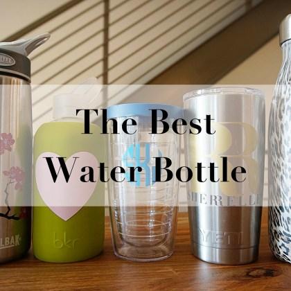 The Best Water Bottle - Sherrelle