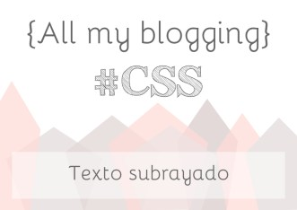 all my blogging css subrayado