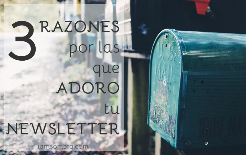 {All my blogging} : 3 razones por las que adoro tu newsletter