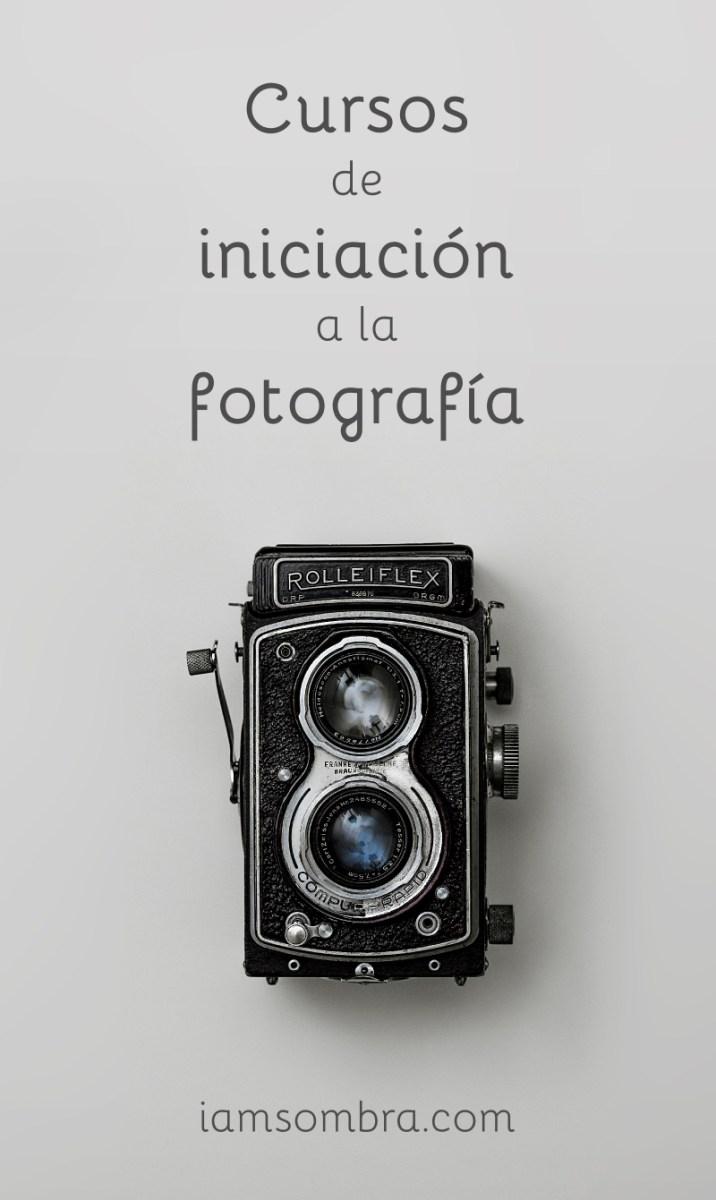 Cursos online de iniciación a la fotografía