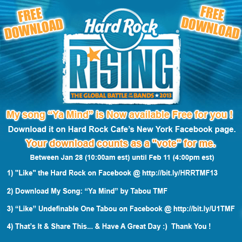 Get Your Free Download for Hard Rock Rising 2013 - Ya Mind by Tabou TMF - Cast Your Vote