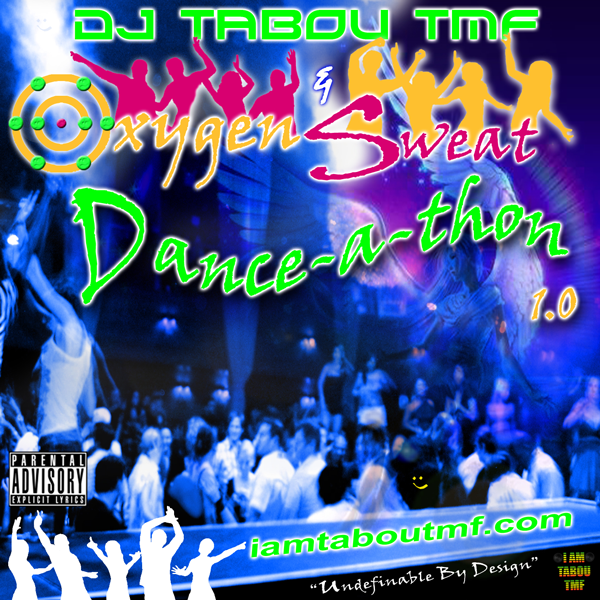 Tabou TMF's - Oxygen & Sweat Dancethon 1.0 (Dj Mix)