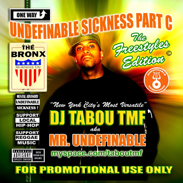 Hip Hop Music - DJ Mixes by Tabou TMF aka Undefinable One