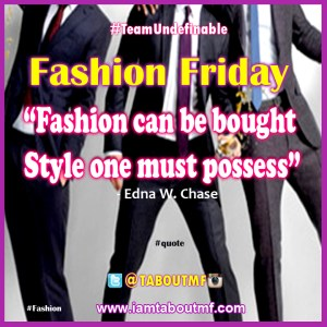 iamtaboutmf_fashion-friday-quote-edna-chase