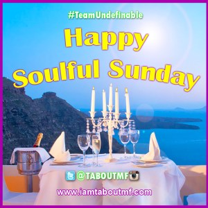 Happy #SoulfulSunday :) Relax and Enjoy The View ! #TeamUndefinable #SundayFunday