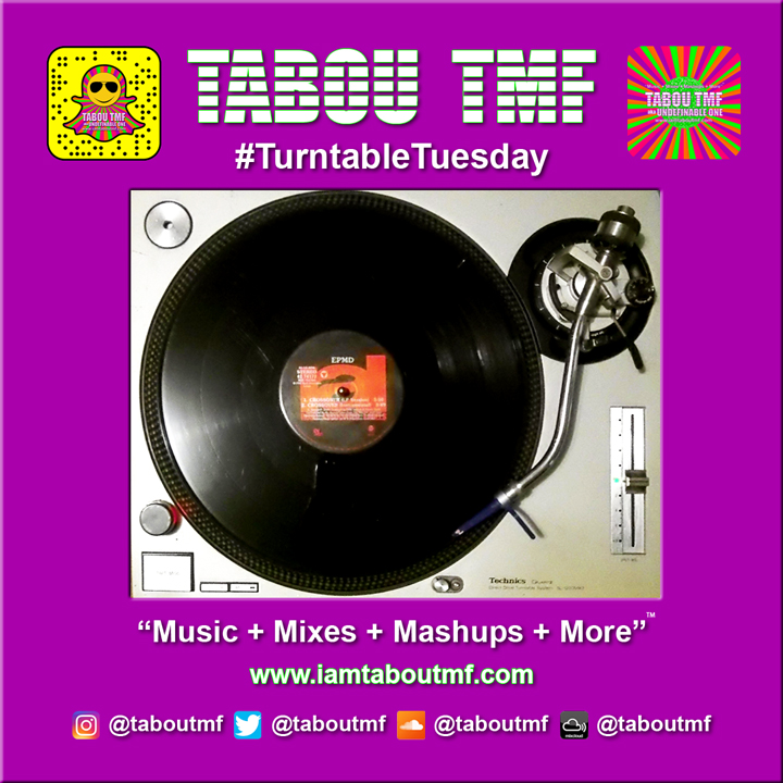Tabou TMF - Turntable Tuesday - Crossover - EPMD