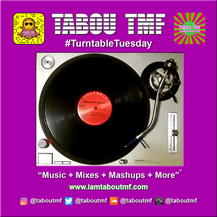 Tabou TMF Turntable Tuesday - Independent Woman