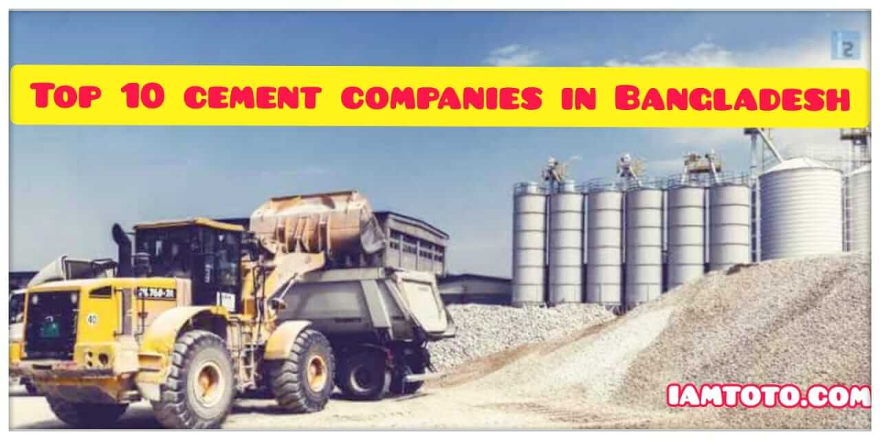 Top 10 cement companies in Bangladesh
