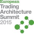 European Trading Architecture 2015