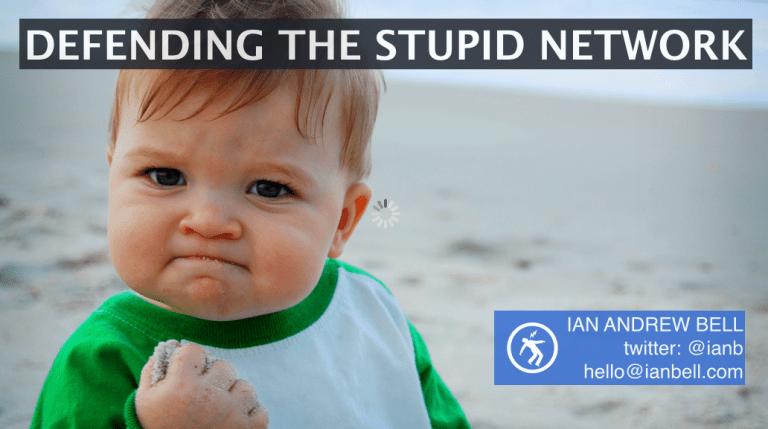 Net Neutrality: Defending the Stupid Network