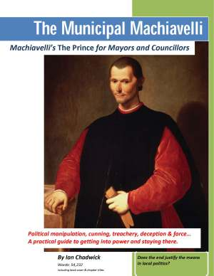 The Municipal Machiavelli