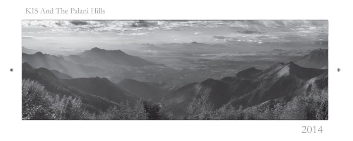 Cover images from the KIS Calendar 2014. The view is one looking south from Coaker's Walk to the Vaigai Dam and Highwavy mountains. Taken in September 2013 on a short visit to Kodai.