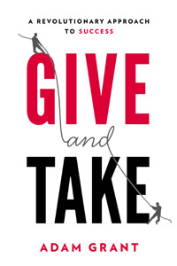 Book Notes and Review of Adam Grant's Give and Take