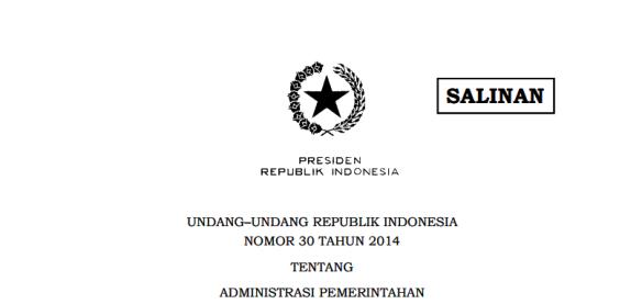 Undang–Undang Republik Indonesia Nomor 30 Tahun 2014 Tentang Administrasi Pemerintahan