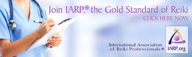 IARP, the Gold Standard of Reiki TM - Join Today!