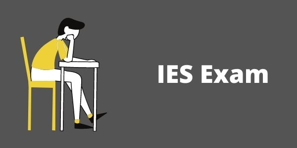 IES (Indian engineering Services) Exam - Know the complete details here.