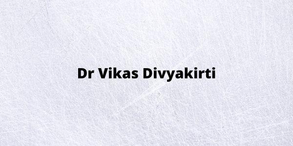 Know about Dr Vikas Divyakirti - Biography Wikipedia | IAS & UPSC Rank
