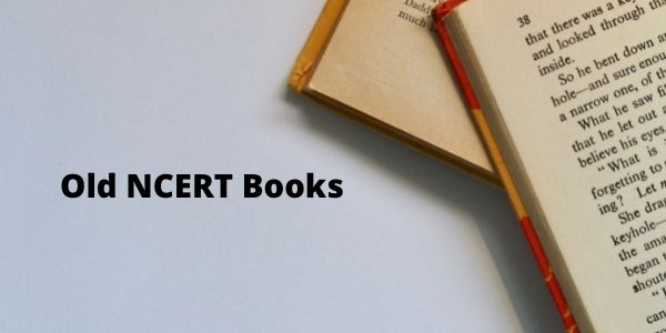 Get all the information on the Old NCERT Books for the UPSC exam preparations.