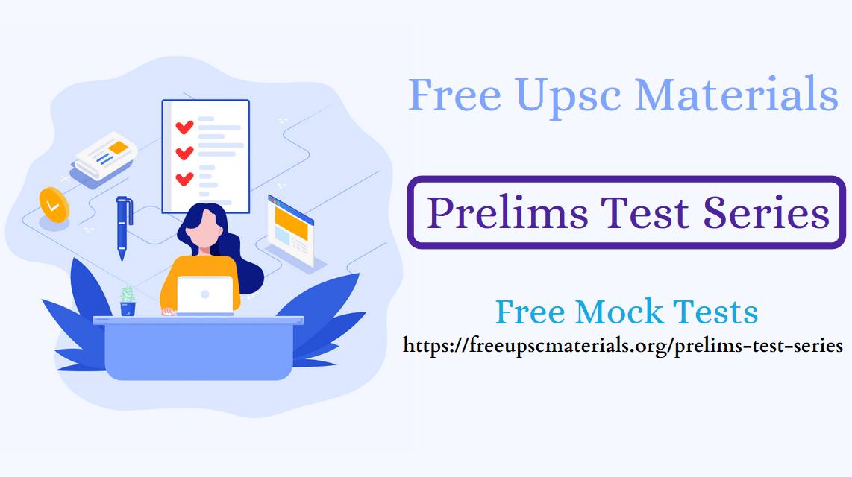UPSC Prelims Test Series, IAS Prelims Test Series