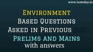 Environment-Questions-UPSC-IAS-Prelims-and-Mains