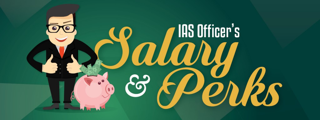 Salary of IAS Officer 2017
