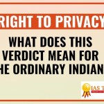 Right to Privacy-Fundamental Right[All about verdict & its history]