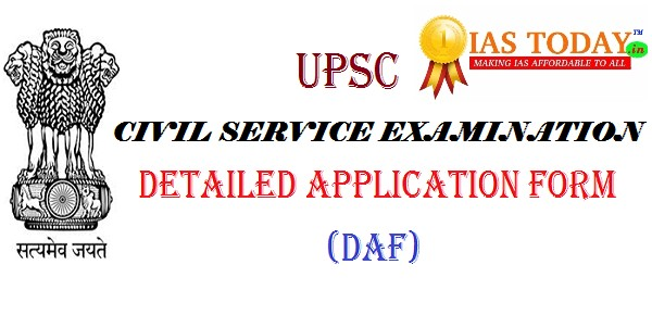 Mains  How To Fill DafDetailed Application Form For Upsc