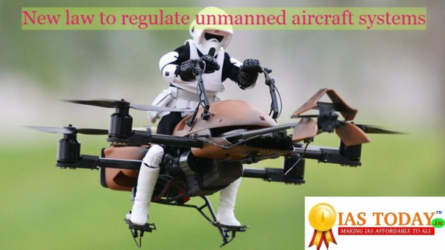 new law to regulate unmanned aircraft systems