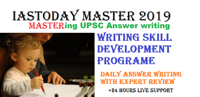 UPSC MAINS DAILY WRITING WITH ANSWER REVIEW-JANUARY 16 2019 QUESTIONS [IASTODAY MASTER 2019]