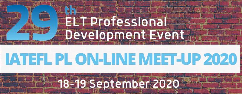 IATEFL PL ON-LINE MEET-UP 29th ELT Professional Development Event – Recordings
