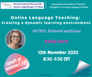 Online Language Teaching: Creating a dynamic learning environment – a webinar by Emily Clark