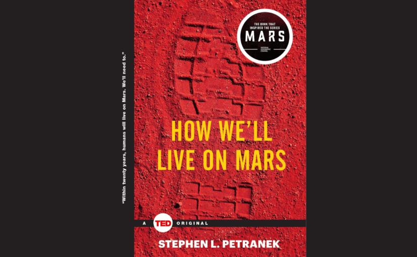 """Stephen Petranek : Mars est le prochain """"Nouveau Monde"""" et nous allons mettre le pied dessus bientôt"""
