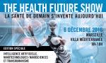 The Health Future Show2016 : La santé de demain s'invente aujourd'hui