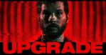 Upgrade un thriller futuriste et transhumaniste