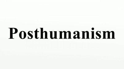 posthumanisme-posthumain