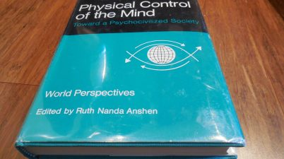 Physical Control of the Mind - Toward a Psychocivilized Society: Jose M. R. Delgado