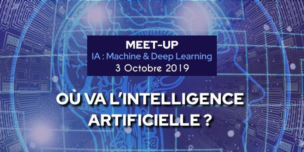 MEET-UP IA : Machine & Deep Learning