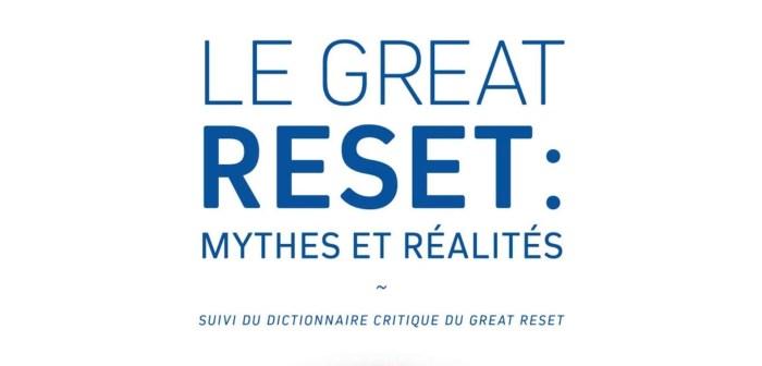 Le Great Reset mythes et réalités