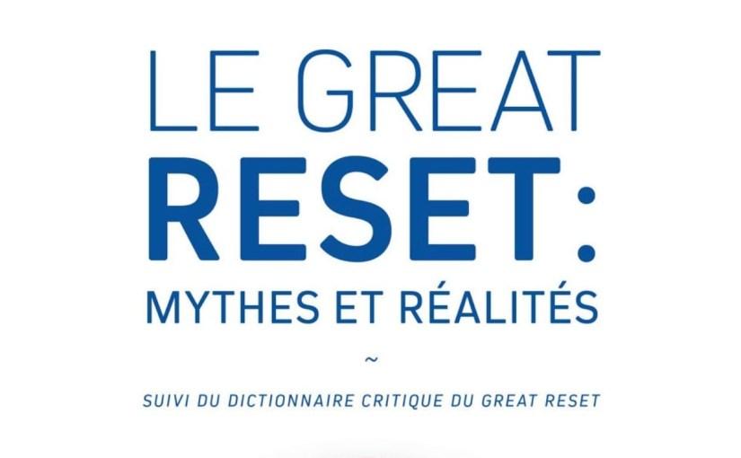 Le Great Reset : mythes et réalités