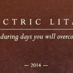 Electric Litany – Enduring Days You Will Overcome