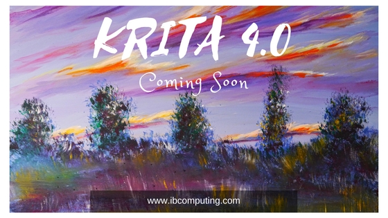 Krita 4.0 Major Release Coming Soon, Krita 4 Features and Release Date