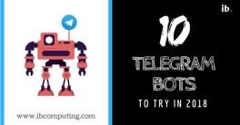 Ten Telegram Bots to try in 2018